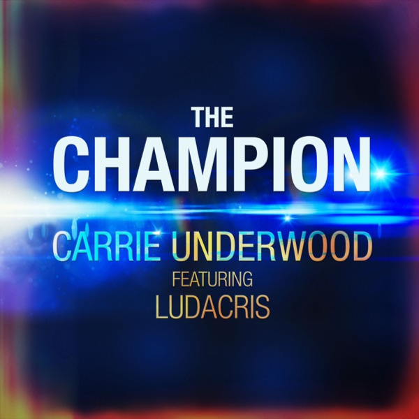 The Champion (feat. Ludacris) - Single