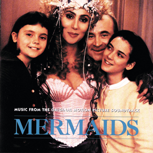 Various Artists - Mermaids (Original Motion Picture Soundtrack)
