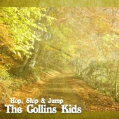 The Collins Kids - They'll Be Some Changes Made