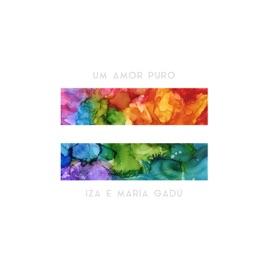 IZA & Maria Gadú – Um amor puro – Single [iTunes Plus M4A] | iplusall.4fullz.com