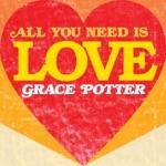 Grace Potter - Love Is Love