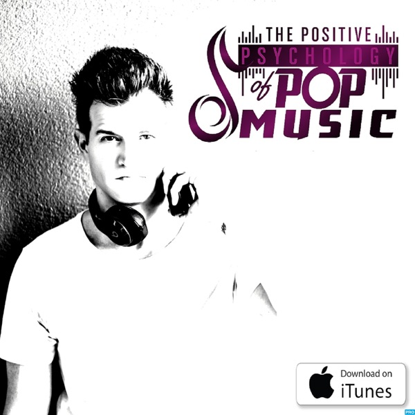 The Positive Psychology of Pop Music