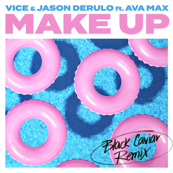 Make Up (feat. Ava Max) [Black Caviar Remix] - Single