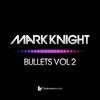 Bullets, Vol. 2 - Single