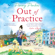 Penny Parkes - Out of Practice (Unabridged)