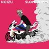 Slow Down Single