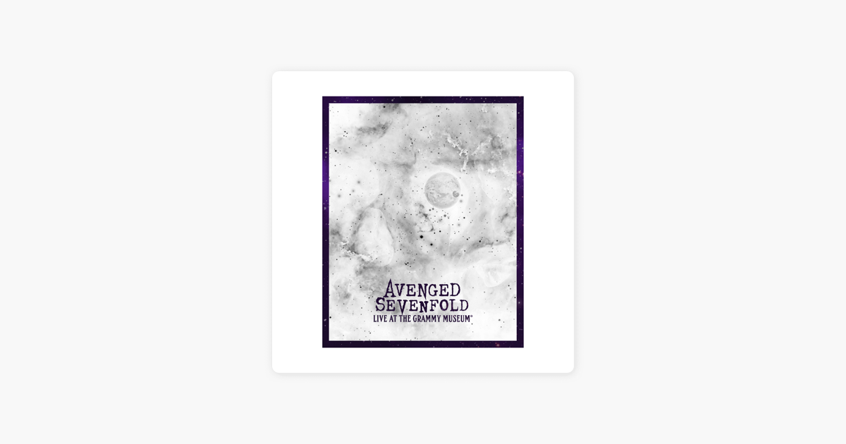 Live At The GRAMMY Museum® by Avenged Sevenfold on Apple Music