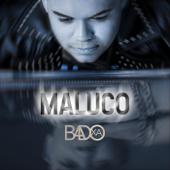 Maluco - Badoxa