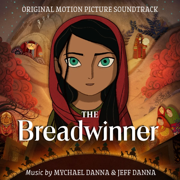 The Breadwinner (Original Motion Picture Soundtrack)