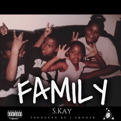 Family - Single - Skay