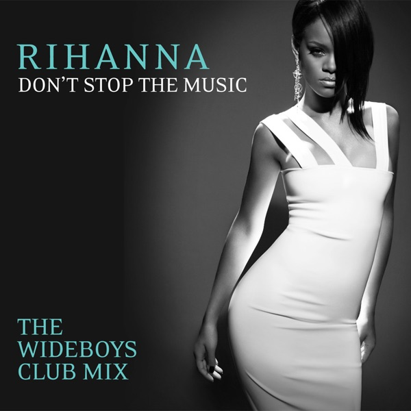 Don't Stop the Music (The Wideboys Club Mix) - Single