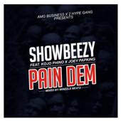 Pain Dem (feat. Kojo Phino & Joey Papking) - Showbezzy