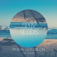 Friendships (Record Mix) - PASCAL LETOUBLON