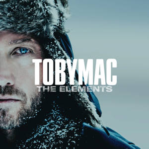 The Elements  TobyMac TobyMac album songs, reviews, credits