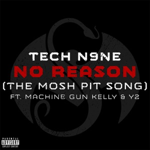 No Reason (The Mosh Pit Song) [feat. Machine Gun Kelly & Y2] - Single Mp3 Download