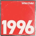 Wild Child - 1996