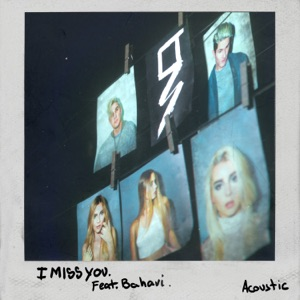 I Miss You (Acoustic) [feat. Bahari] - Single Mp3 Download
