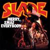 Merry Xmas Everybody - Slade mp3