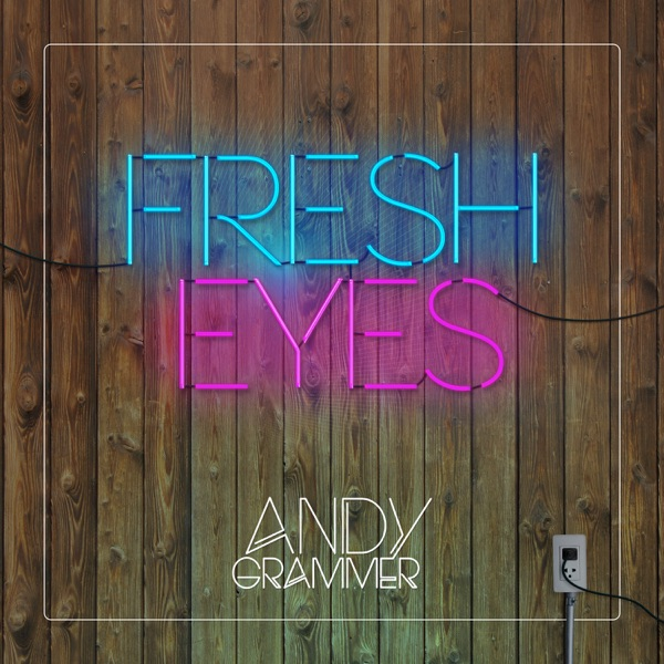 Fresh Eyes - Single