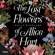 Holly Ringland - The Lost Flowers of Alice Hart