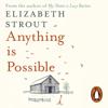 Elizabeth Strout - Anything Is Possible (Unabridged) artwork
