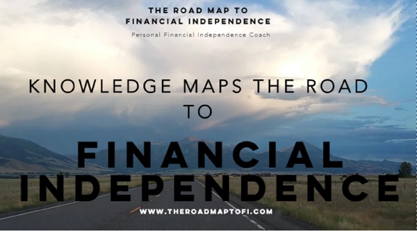 The Road Map To Financial Independence Podcast