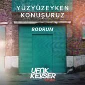 Bodrum (Ufuk Kevser Remix)