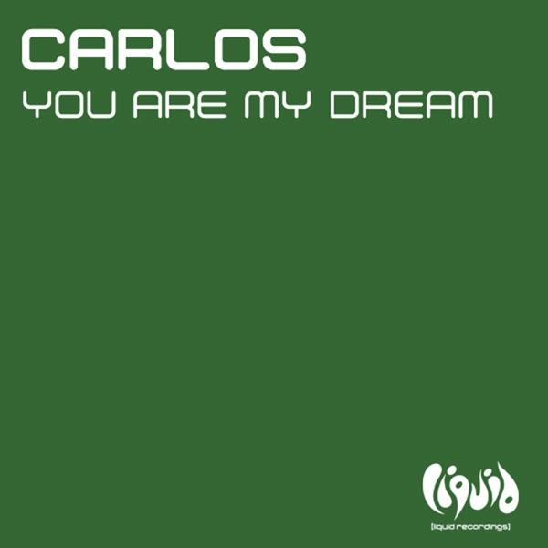 Carlos mit You Are My Dream