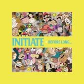 Initiate - Begin Again