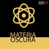 Materia Oscura (ABC Podcast)