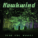 Have You Seen Them - Hawkwind