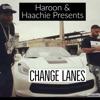 Change Lanes feat Lil Eazy E Dwayne Maze Bg Knoccout Amaar NuttSo 4plus3 Single