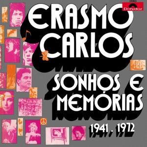 Sonhos E Memórias - 1941 / 1972