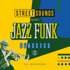 Various Artists - Street Sounds Presents Jazz Funk Classics, Vol. 1