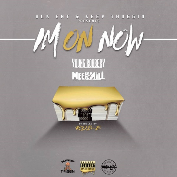 I'm on Now (feat. Meek Mill) - Single