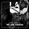 Moses, EMR3YGUL - We Are Venom