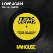 Cedric Gervais - Love Again