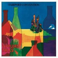 Tipplers Tales by Fairport Convention on Apple Music