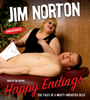 Jim Norton - Happy Endings (Unabridged)  artwork