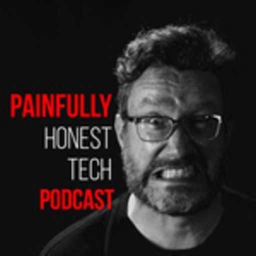 Cover image of Painfully Honest Tech Podcast