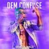 Shatta Wale - Dem Confuse