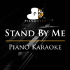 Stand by Me (Piano Karaoke) - PianoNest