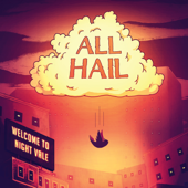All Hail (Live)-Welcome to Night Vale