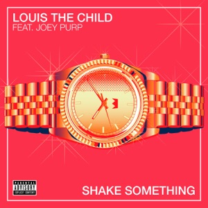 Shake Something (feat. Joey Purp) - Single Mp3 Download