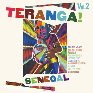 Various Artists - Teranga! Senegal, Vol. 2