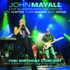 John Mayall & The Bluesbreakers - 70th Birthday Concert (with Eric Clapton, Chris Barber & Mick Taylor) [Live] artwork
