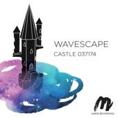 Wavescape - I Think They Found Us