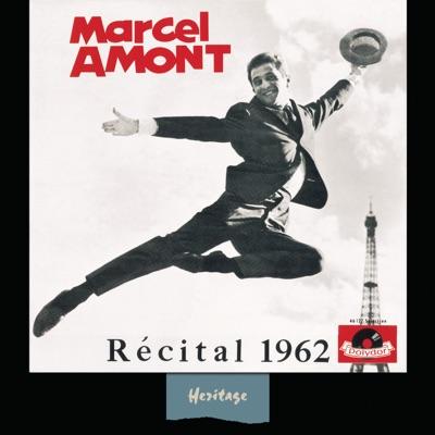 Heritage : Marcel Amont - Récital à Bobino (1962) [Live] - Marcel Amont