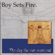 Day the Sun Went Out - Boy Sets Fire