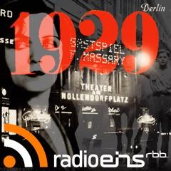 1929 – Das Jahr Babylon   radioeins